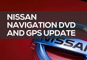 Nissan Navi Update : nissan navigation dvd and gps update for 2019 best price ~ Jslefanu.com Haus und Dekorationen