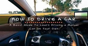 How To Drive A Car  A Basic Guide To Learn Driving A