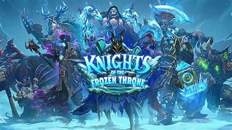 hearthstone beginner decks frozen throne hearthstone knights of the frozen throne review