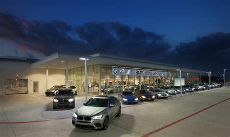 bmw dealership about bmw of west houston new used bmw dealership