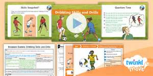 * New * Twinkl Move Pe  Year 4 Invasion Games Lesson 2  Dribbling Skills