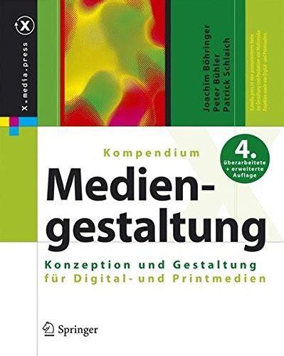 Kompendium der Mediengestaltung - Konzeption und Gestaltung für Digital- und Printmedien Buch ...