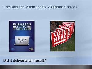 PPT - The Party List System and the 2009 Euro Elections ...