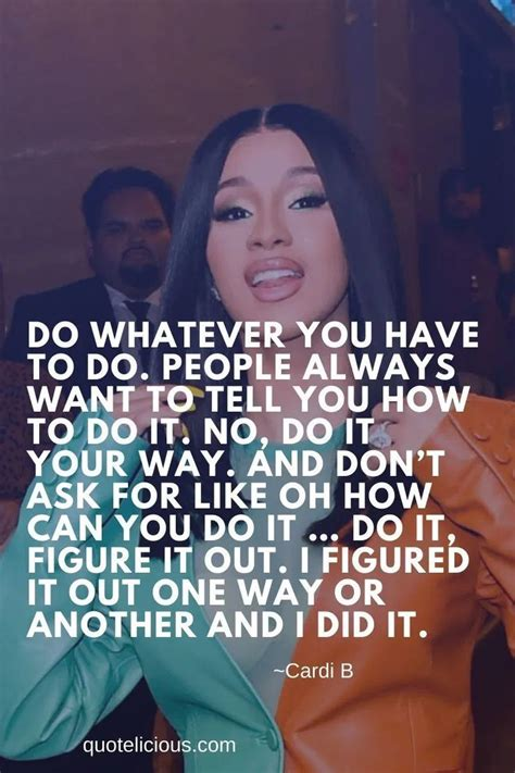 73+ Inspiring Cardi B Quotes and Sayings On Life, Success ...