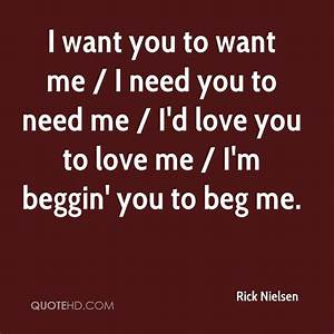 I Want You To Want Me Quotes. QuotesGram