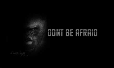 Don't Be Afraid. By Dennisx95 On Deviantart