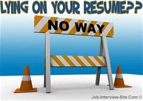 Consequences Of Faking A Resume by Resume Lying On Resume Consequences