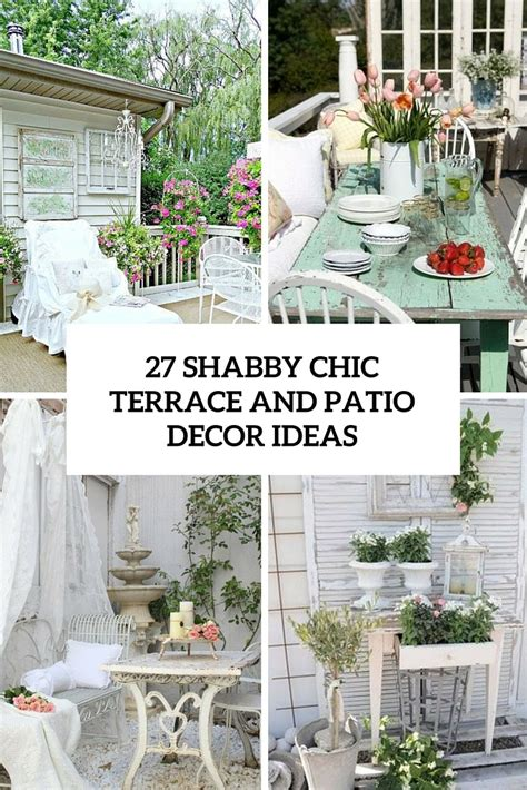 shabby chic terrace shabby chic patio garden 27 shabby chic terrace and patio