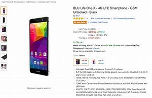 Deal  Blu Life One X For  99 On Amazon   50 Off List Price