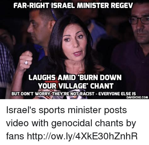 Meme Rege - far right israel minister rege laughs amid burn down your village chant but don t worry they re