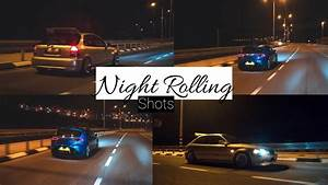 How To : Night Car Rolling Shots Photography With a GoPro ...