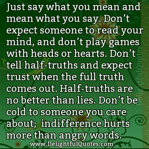 dont play games  heads  hearts delightful quotes