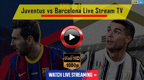 Juventus Vs Barcelona Live Score - UEFA Champions League ...