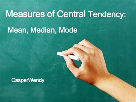 Mean, Median, Mode Measures Of Central Tendency