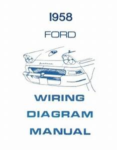 Ford 1958 Custom  Fairlaine  U0026 Fairlane 500 Wiring Diagram Manual