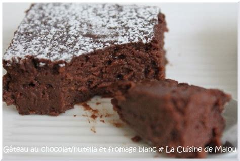 g 226 teau chocolat nutella fromage blanc fra 238 cheur fondant recette fondant chocolat fromage