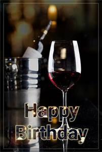 Best Name Designs Happy Birthday Wine Happy Birthday Man Happy Birthday