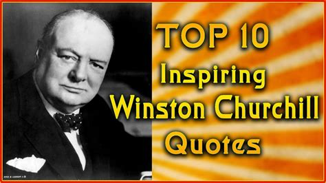 Top 10 Winston Churchill Quotes  Inspirational Quotes