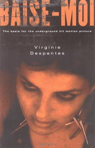 baise moi  virginie despentes reviews discussion