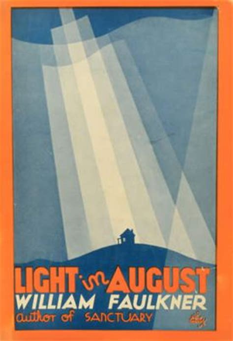 light in august light in august 1932 by william faulkner all time 100