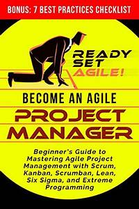 Download Become An Agile Project Manager  Beginner U2019s Guide
