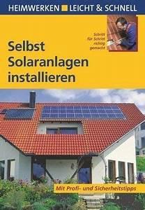 Warmwasser Solar Selbstbau : selbst solaranlagen installieren von nicole kuhlmann klaus fisch buch ~ Orissabook.com Haus und Dekorationen