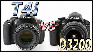 Canon 650 D : canon t4i vs nikon d3200 camera comparison 650d vs d3200 youtube ~ Buech-reservation.com Haus und Dekorationen