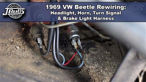 jbugs 1969 vw beetle rewiring headlight horn turn signal brake light harnesses youtube