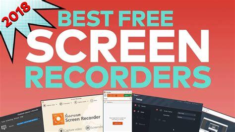 best free screen capture software best free screen recorder capture software of 2018
