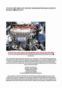 Toyota 1997 2002 3s Fe Engine Workshop Repair  U0026 Service