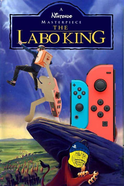 Nintendo Labo Memes - the labo king nintendo labo know your meme