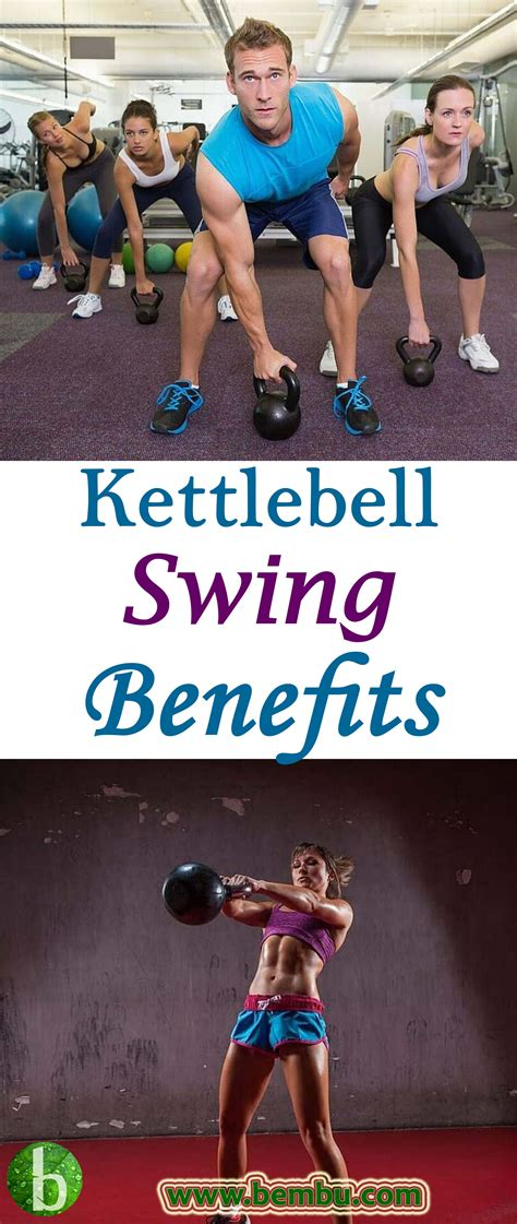 kettlebell swings benefits swing weight workout loss bembu tips yoga losing