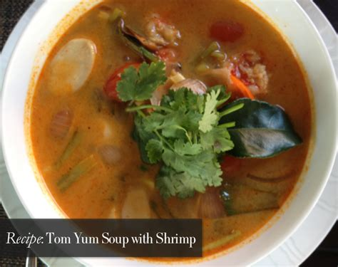 tom yum soup recipe tom yum soup with shrimp hitha on the go