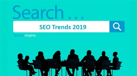 Top 5 Seo Trends In 2019 That Will Change The Way Of Searching