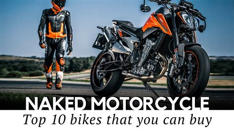 Top 10 Naked Motorcycles And Standard Bikes (models For