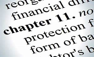 A Guide To Declaring Chapter 11 Bankruptcy