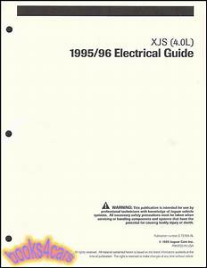 95 96 Jaguar Xjs Shop Manual Electrical Guide Wiring Diagrams 4 0 Liter 6
