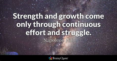 strength  growth    continuous effort