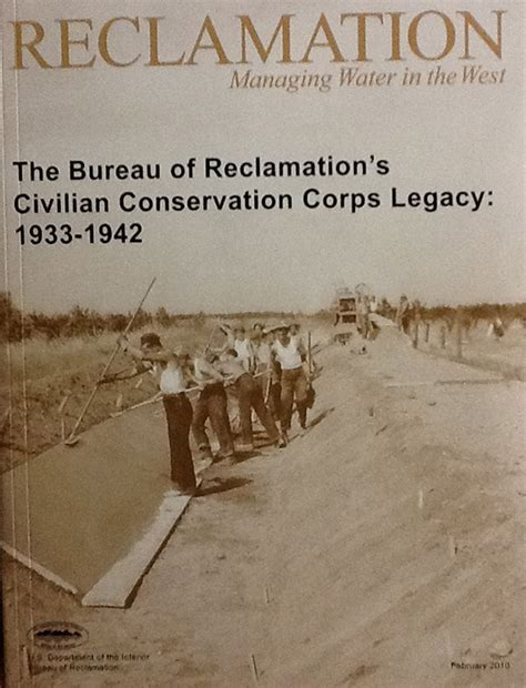 federal bureau of reclamation bureau of reclamation 39 s civilian conservation corps legacy