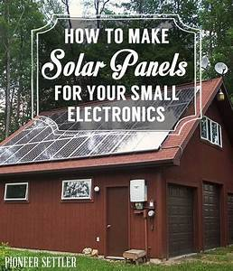 How To Make Solar Panels For Your Small Electronics