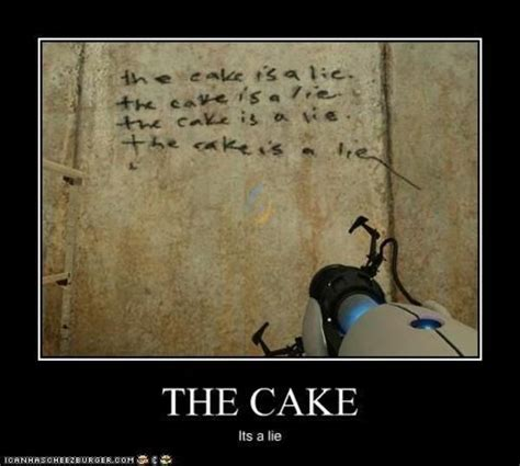 The Cake Is A Lie Meme - image 10719 the cake is a lie know your meme