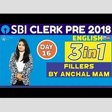 Sbi Clerk Pre 2018  Fillers By Anchal Mam  English  Day  16 Youtube