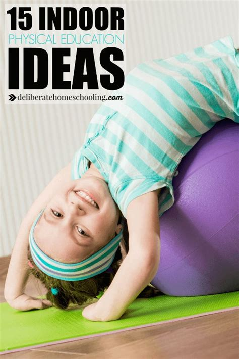15 Easy and Exciting Indoor Physical Education Ideas