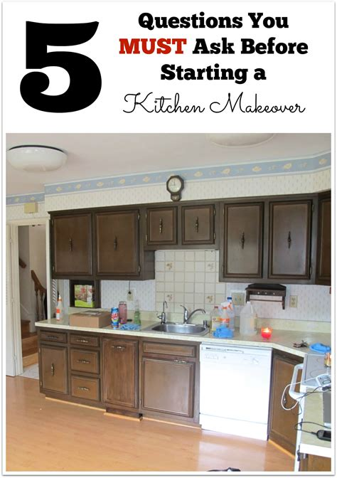 home depot kitchen makeover 5 questions you must ask before starting a kitchen makeover 4261