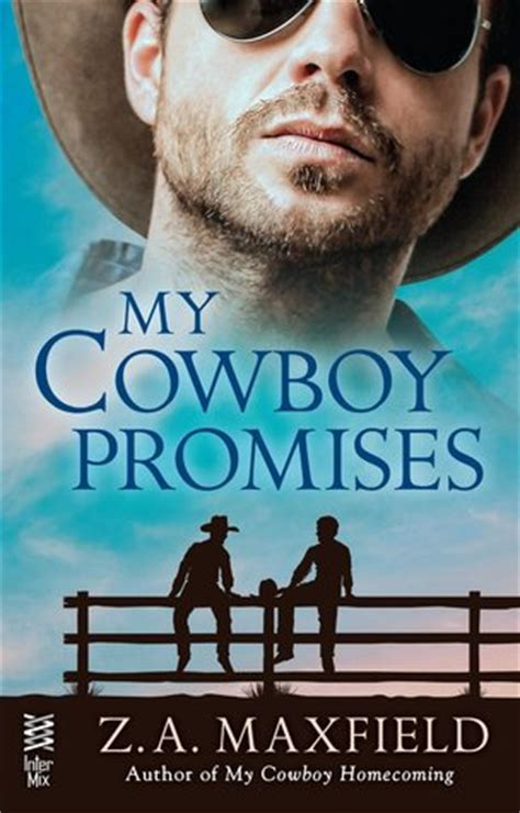 My Cowboy Promises (the Cowboys, #4) By Za Maxfield