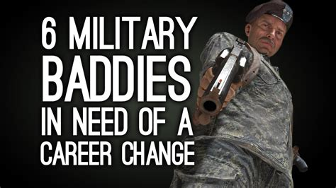 i need a career change 6 military baddies in serious need of a career change
