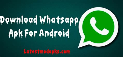 whatsapp apk for android with features