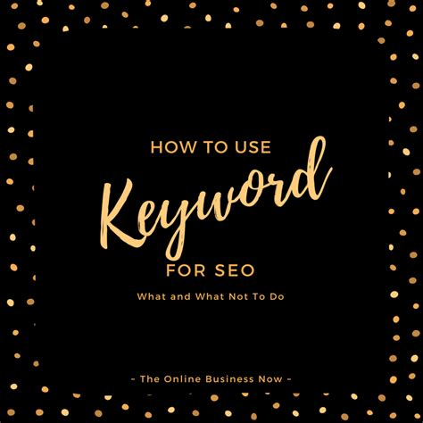 How To Use Keywords For Seo  The Online Business Now. Groundskeeper Resume. Hotel Desk Clerk Resume. Email Subject When Sending Resume. Follow Up Email After Submitting Resume. Cook Resume. Attractive Resume. Resume Manufacturing. Sample Lpn Resume Objective