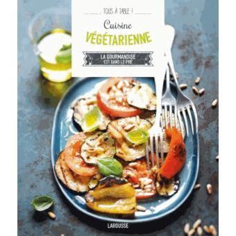 fnac livre cuisine cuisine végétarienne broché collectif livre tous les