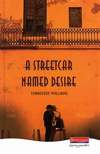 Heinemann Plays: A Streetcar Named Desire, , Williams ...